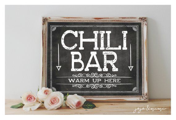 Instant 'Chili Bar' Warm up Here Printable Event Sign Chili Table Bar Party Printable Chalkboard Digital Sign WITH TOPPING Tent Cards #chilibar
