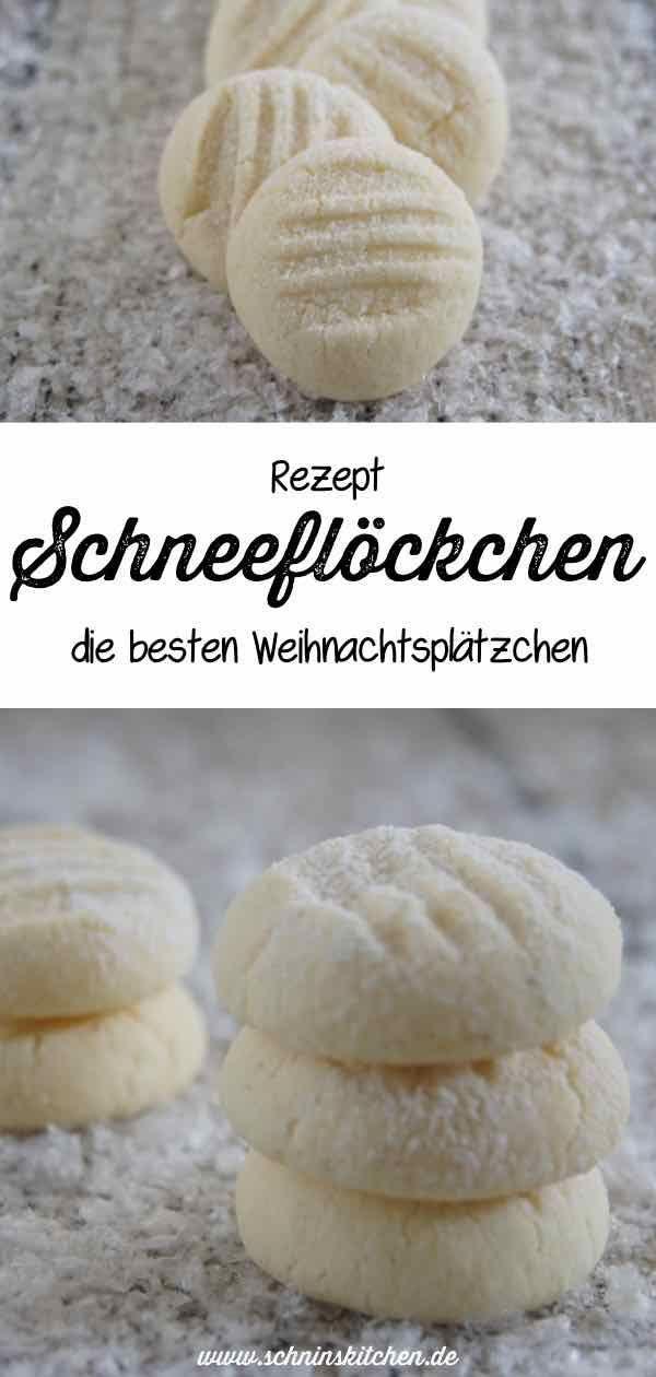 Schneeflöckchen - feine Plätzchen - Schnin's Kitchen
