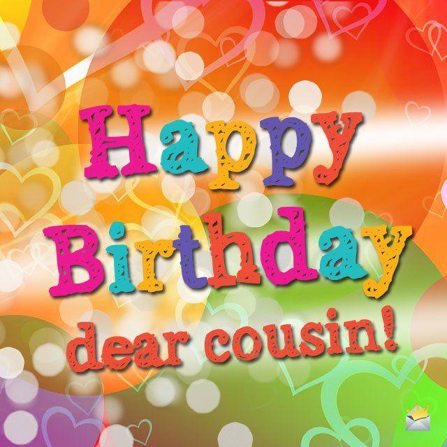 Happy birthday cuz happy birthday birthdays and birthday happy birthday cuz bookmarktalkfo Images