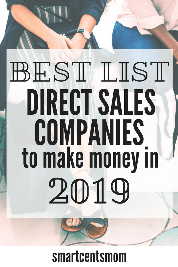 Amazing Direct Sales Opportunities Sell Products From Home Smartcentsmom Direct Sales Direct Sales Companies List Things To Sell