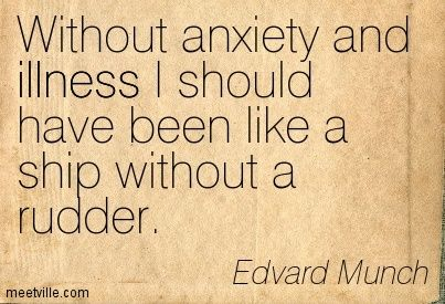 Munch's quotes are perfect and I feel like I can always