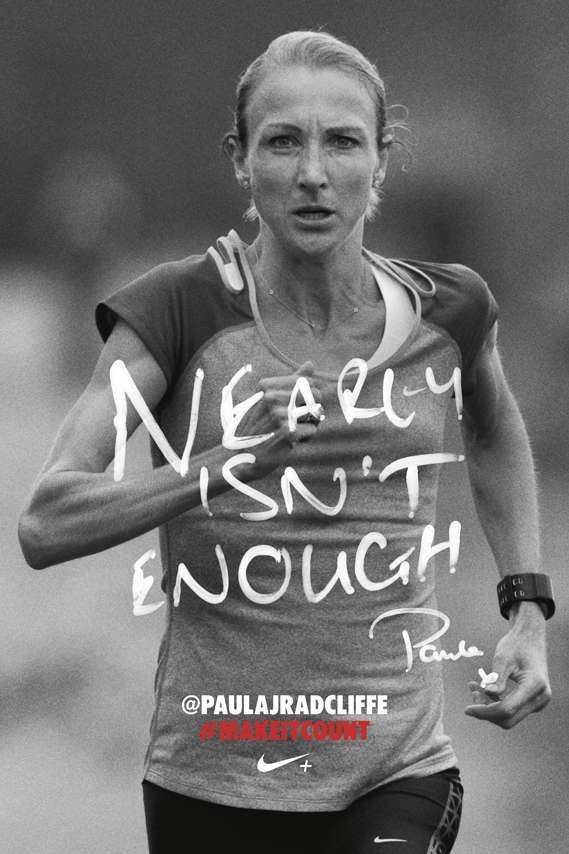 Emotionally Expressive Sports Ads Running Motivation Quotes Paula Radcliffe Running Quotes