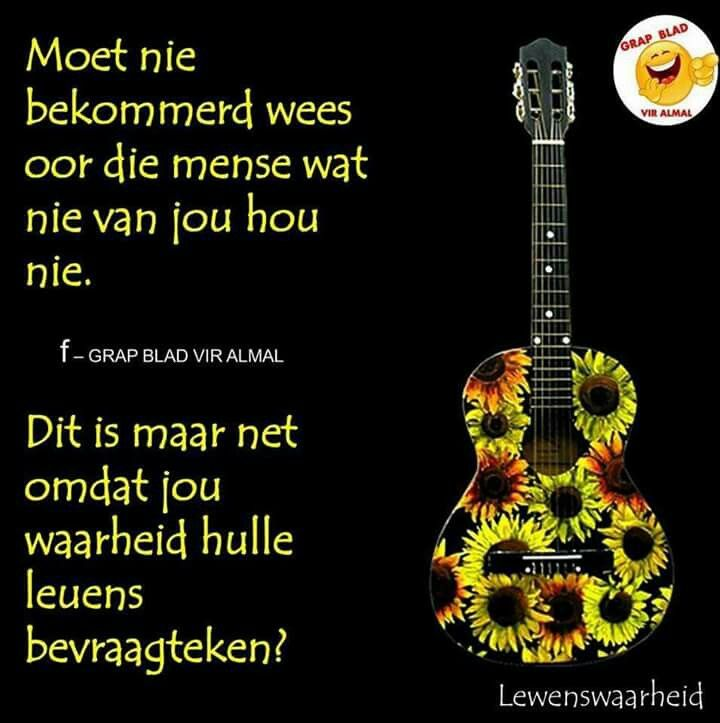 Lewenswaarheid Funny Quotes Afrikaans Quotes Electric Guitar