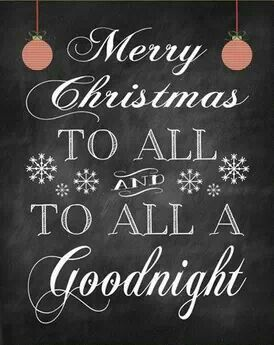 And to all a goodnight | Merry christmas to all, Holiday signs, Merry christmas