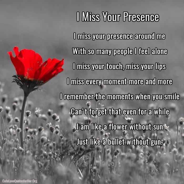 I Miss Your Presence Missing U Poems | Cute Love Poems for ...