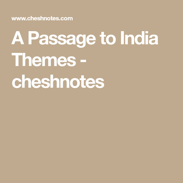 passage to india themes