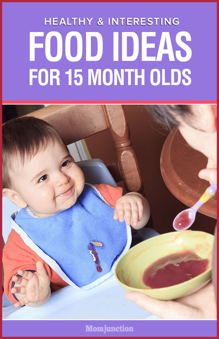 What to feed a 15 month old baby? Here are various food ideas, meal