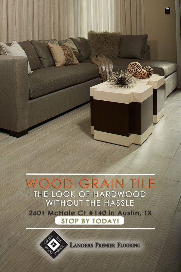 Wood Grain Tile FIND IT AT LANDERS Were Happy To Announce That - Daltile austin tx