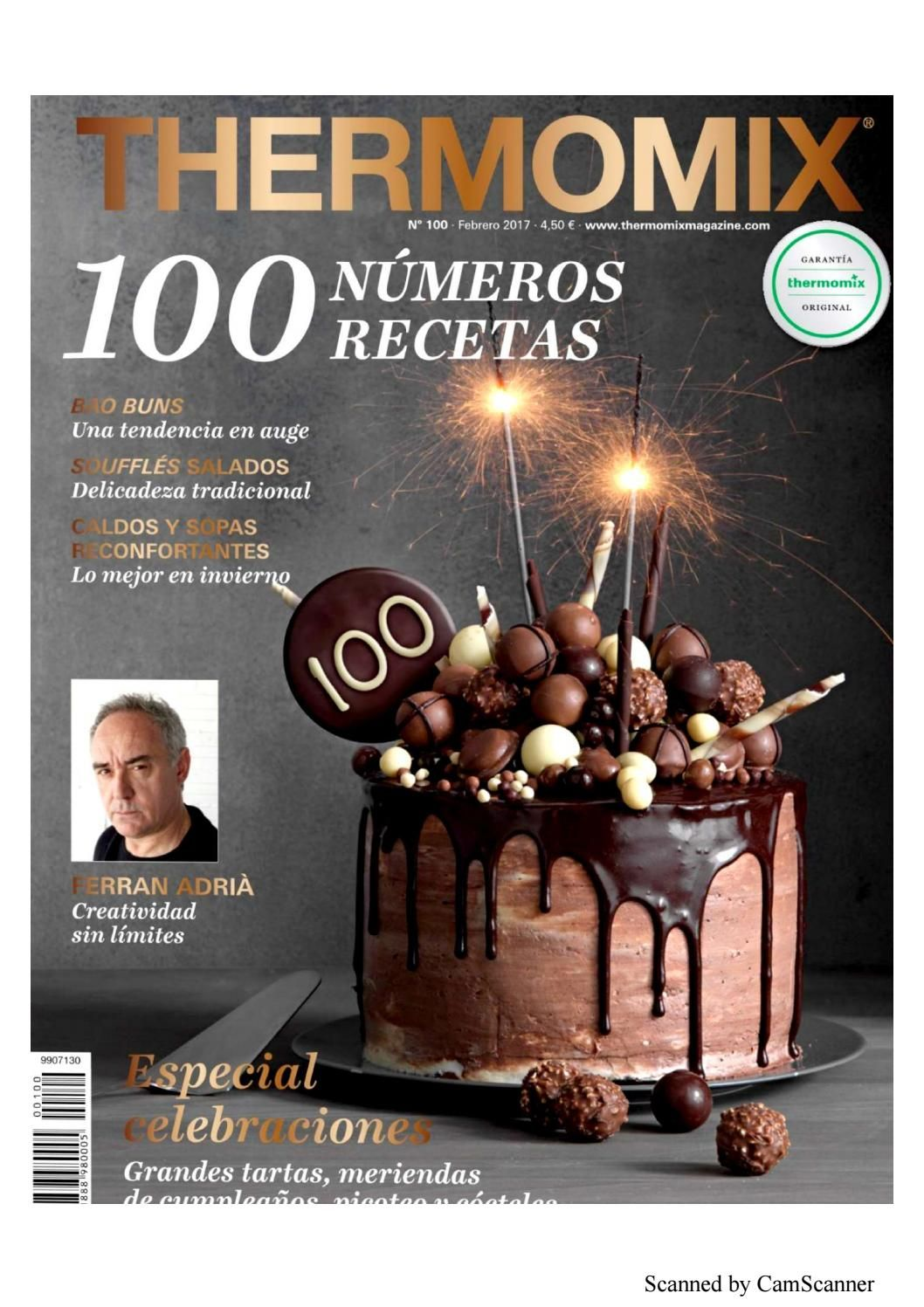 Thermomix Magazine Nº 100 Febrero 2017 Thermomix Thermomix Desserts Thermomix Recipes