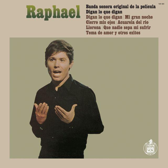 9 Ideas De Raphael Raphael Cantante Temas De Amor Musica Baladas Del Recuerdo