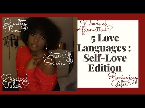 #SELFLOVE: 5 LOVE LANGUAGES || WHAT IS YOUR LOVE LANGUAGE?? || CONGOLESE YOUTUBER || #LOVEYOURSELF - YouTube