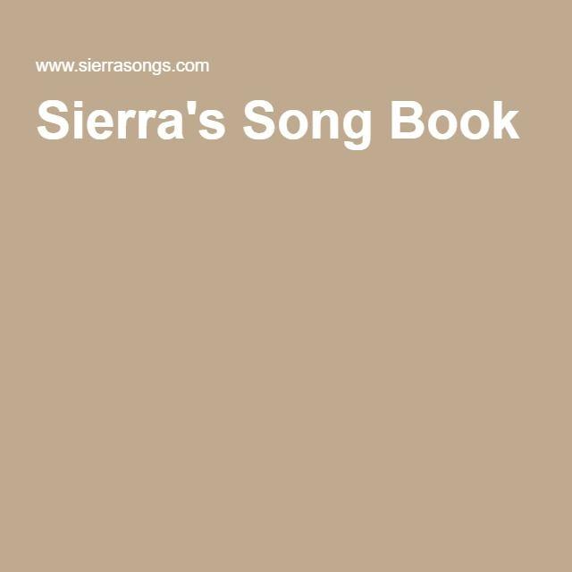 Sierra's Song Book