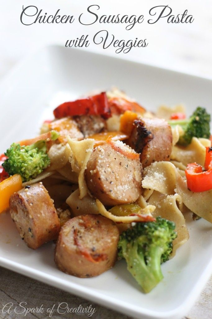 Kid Friendly Chicken Sausage Pasta With Veggies Recipe With Printable Recipe Card A Spark Of C Chicken Sausage Pasta Sausage Recipes Chicken Sausage Recipes