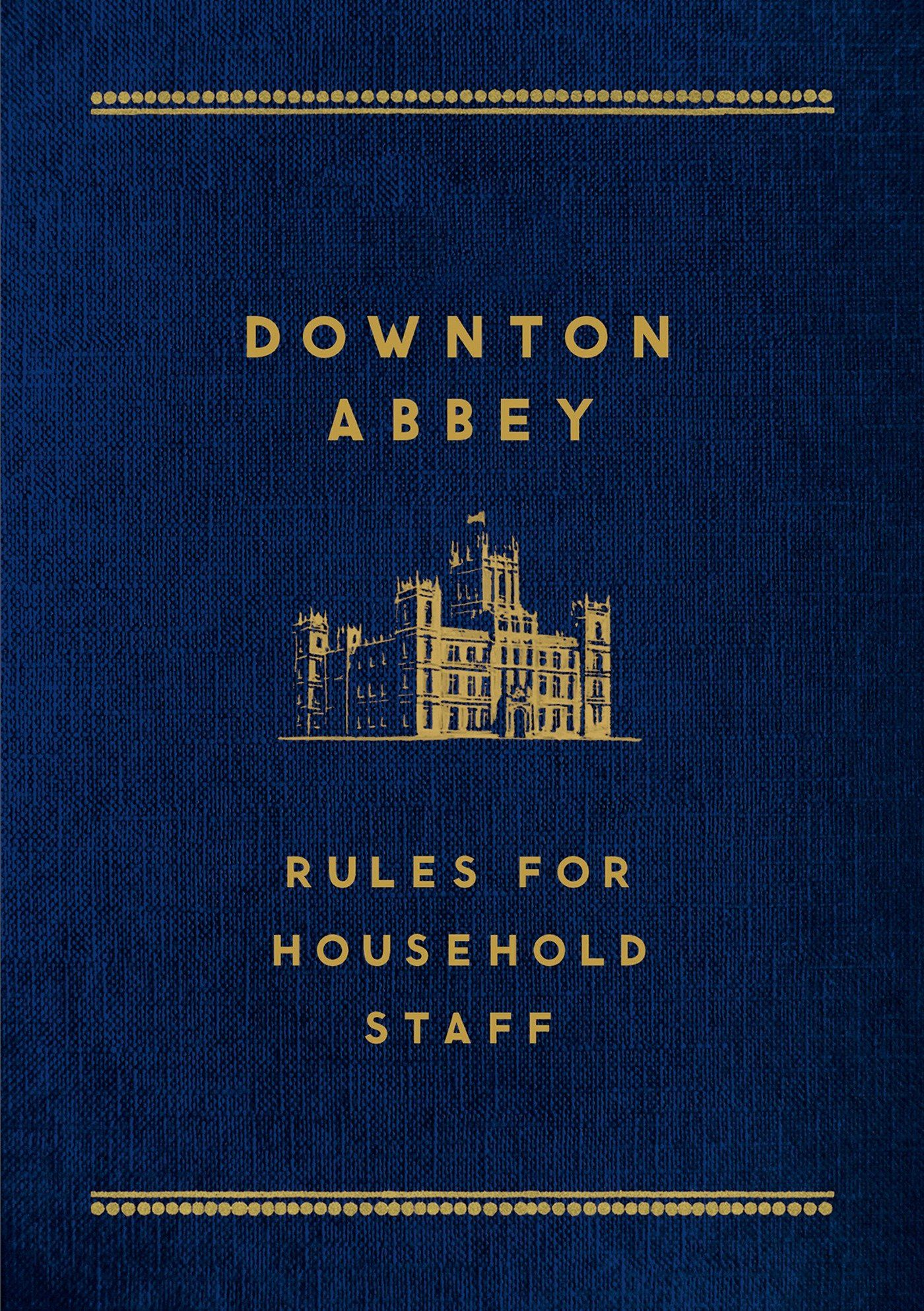 Downton abbey rules for household staff carson