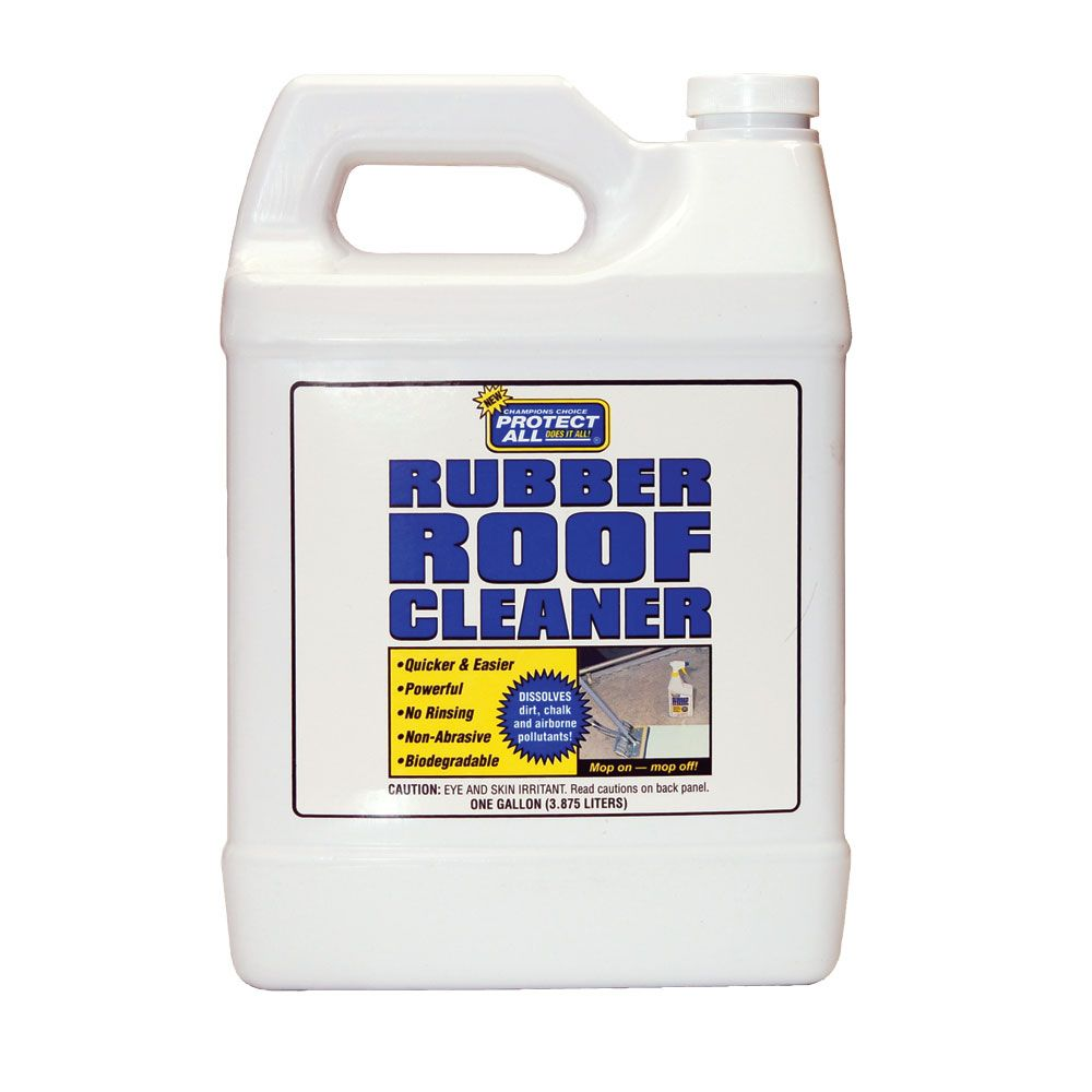 Protect All Rubber Roof Cleaner Gallon Biodegradable Products Buying An Rv Diy Rv