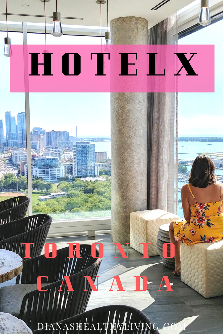 Hotel X Toronto Best Views Luxury Hotel Toronto Travel Canada