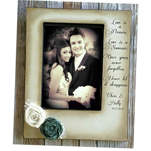 Love Is A Promise Love Is A Souvenir Once Given Never Forgotten Never Let It Disappear Weddin Wedding Frames Personalized Wedding Frames Vintage Flowers