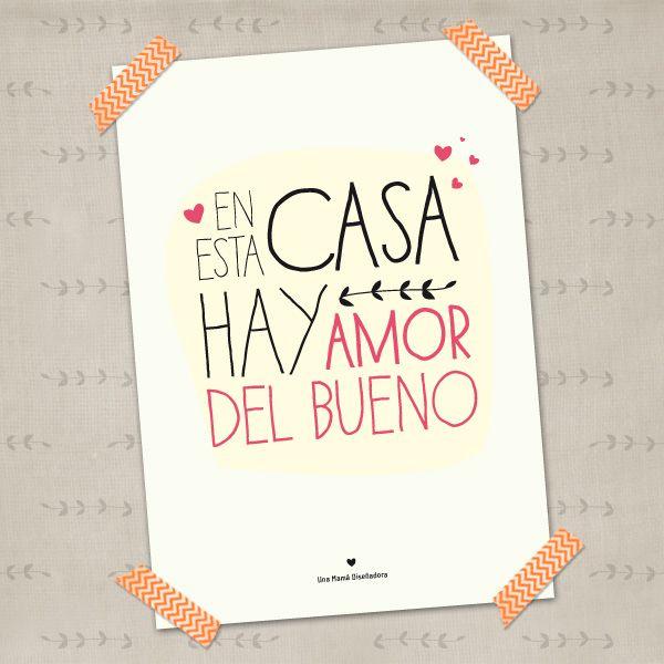 En Esta Casa Hay Amor Del Bueno Frases Originales Frases