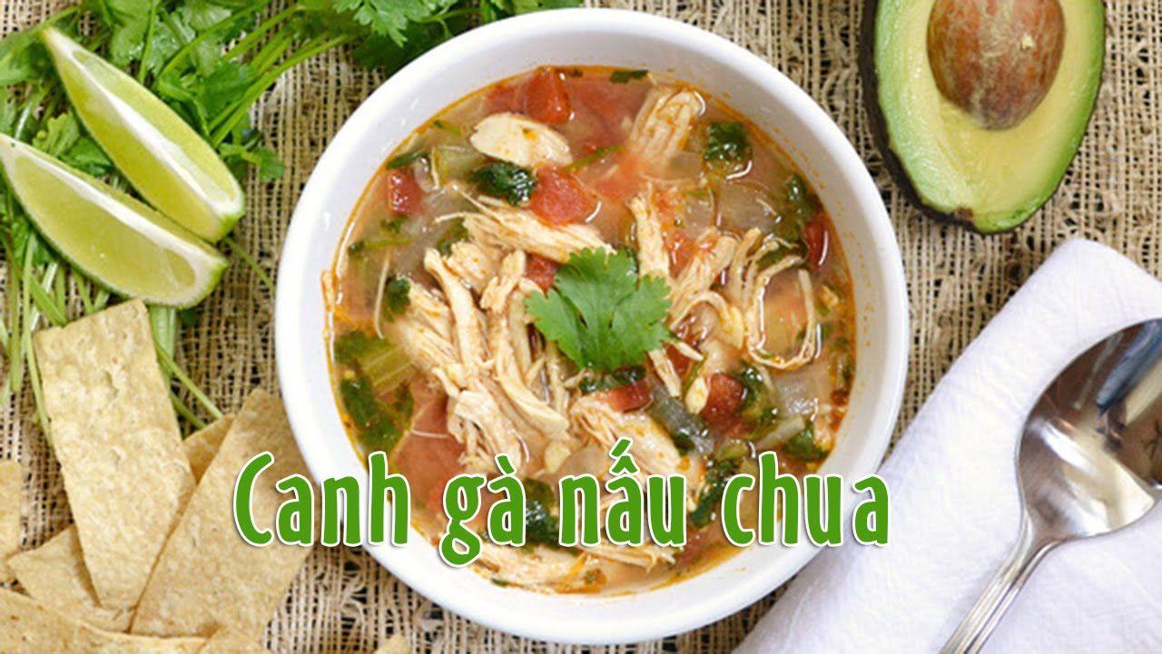 Canh gà nấu chua thơm ngon hết ý - http://congthucmonngon.com/120007/canh-ga-nau-chua-thom-ngon-het-y.html