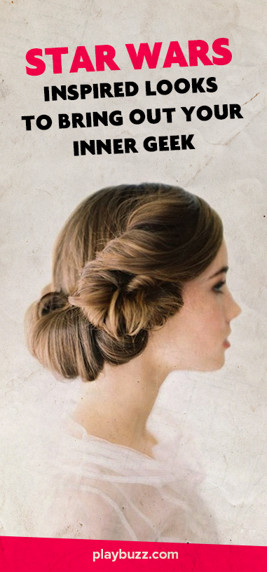 17 Star Wars Inspired Looks To Bring Out Your Inner Geek Easy HairstylesHairstyle
