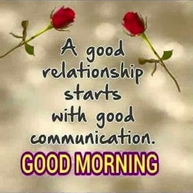 Nice Good Morning Quotes Why Good Relationship Starts With Good