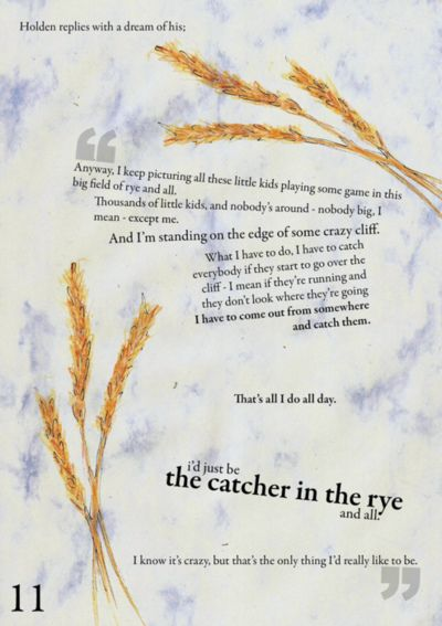 Id Be The Catcher In The Rye I Love This Quote Holden Was