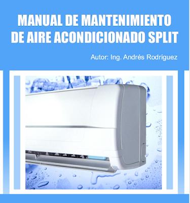 MANUAL DE MANTENIMIENTO DE AIRE ACONDICIONADO SPLIT