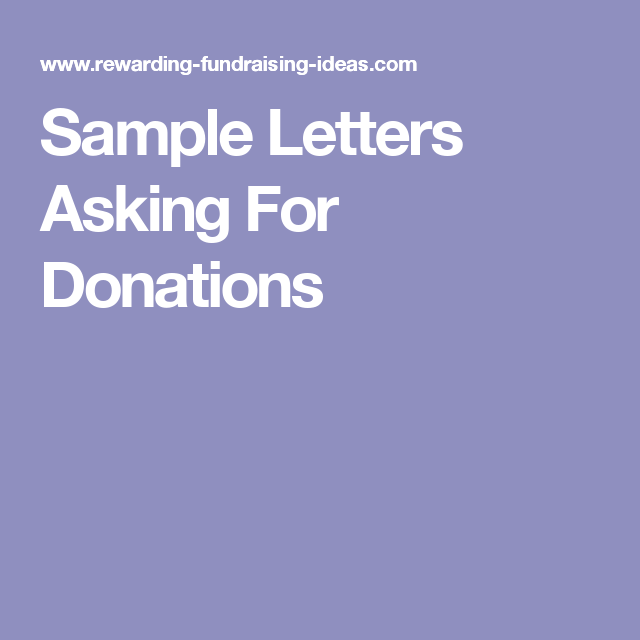 Sample letters asking for donations grant writing pinterest sample letters asking for donations spiritdancerdesigns Choice Image