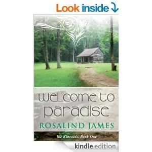 Welcome to Paradise (The Kincaids Book 1) by Rosalind James 4.5 Stars (11 Reviews)