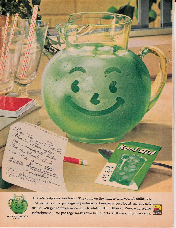 Pre-sweetened Kool-Aid was developed in 1964. My friend's ... |Magazine Ads 1960 Kool Aid