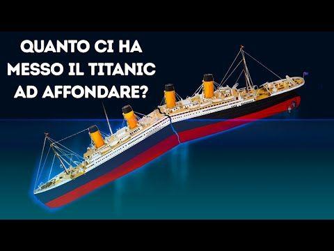 Fatti Poco Noti Dimostrano che il Titanic non Aveva Nessuna Possibilità - YouTube