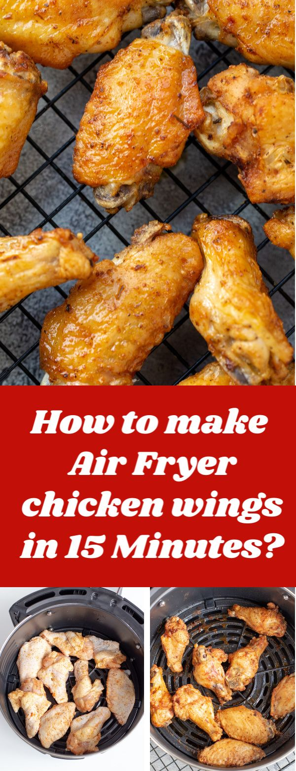 Just in 15 minutes you get Air Fryer Chicken Wings! They will be the best chicken wings you will ever eat! #chickenwings #airfryerrecipe #airfryerchicken #chickeninairfryer #easydinner #quickrecipe #airfryerrecipes