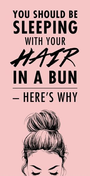 Sleeping in a loose bun prevents your hair from getting messed up during the nig  Damp hair styles