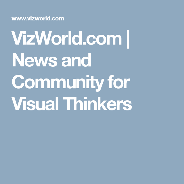 VizWorld.com | News and Community for Visual Thinkers