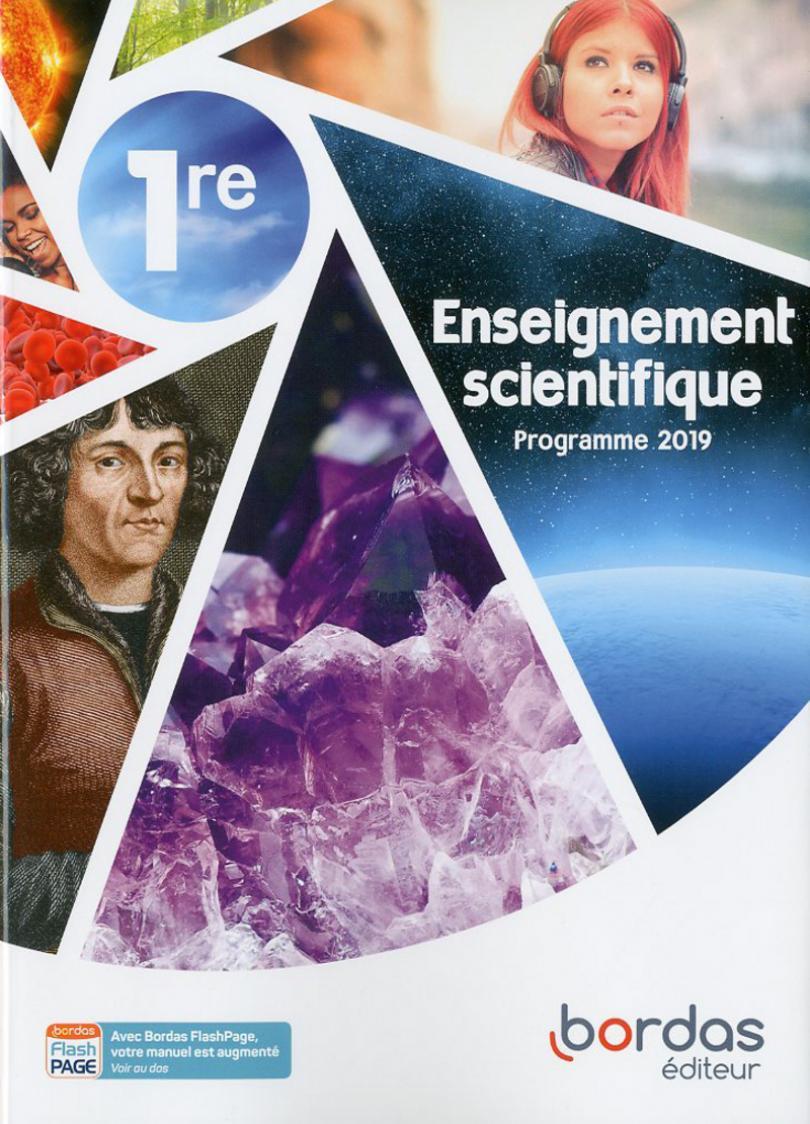 Enseignement Scientifique 1re Manuel De L Eleve Ed 2019 Bordas Editeur Enseignement Livre Scientifique