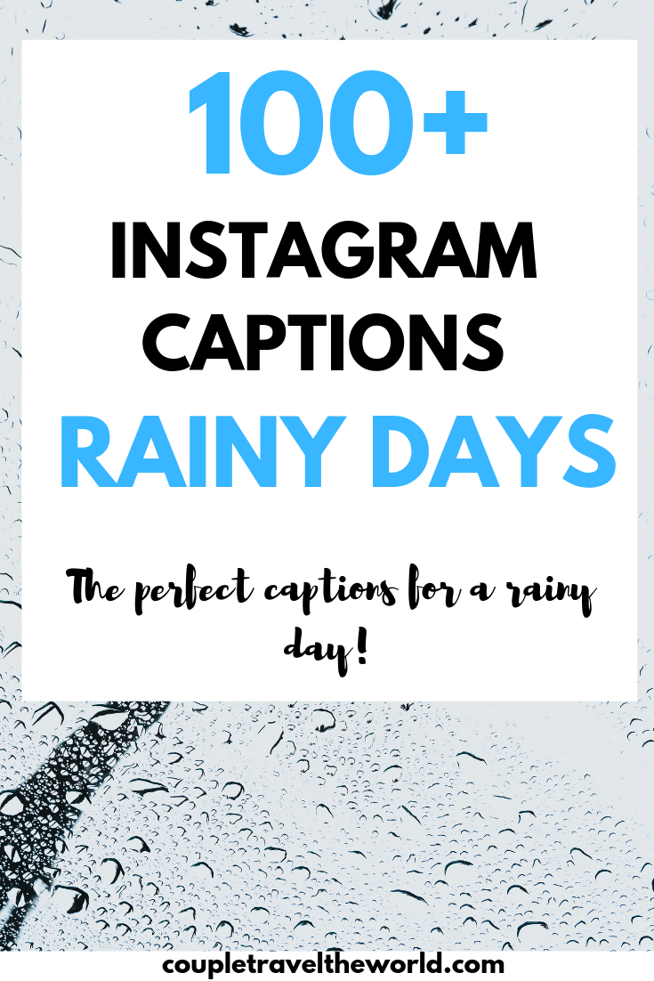 100 Rainy Day Quotes Perfect Instagram Captions For A Cold Rainy Day Rainy Day Quotes Rainy Weather Quotes Weather Quotes
