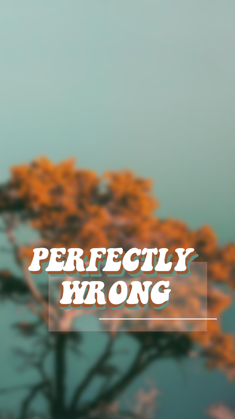 Perfectly Wrong Aesthetic Iphone Wallpaper In 2020 Aesthetic Iphone Wallpaper Vintage Style Wallpaper Aesthetic Backgrounds