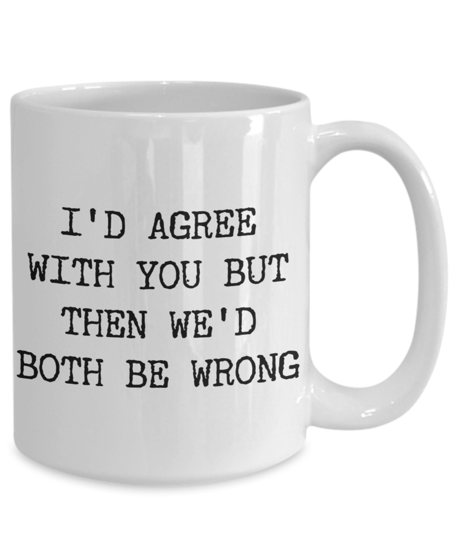 The Best Gifts Are Both Personal And Functional And That S Why This Novelty Ceramic Mug Is A Fantastic Ch Funny Coffee Cups Funny Coffee Mugs Sarcastic Coffee