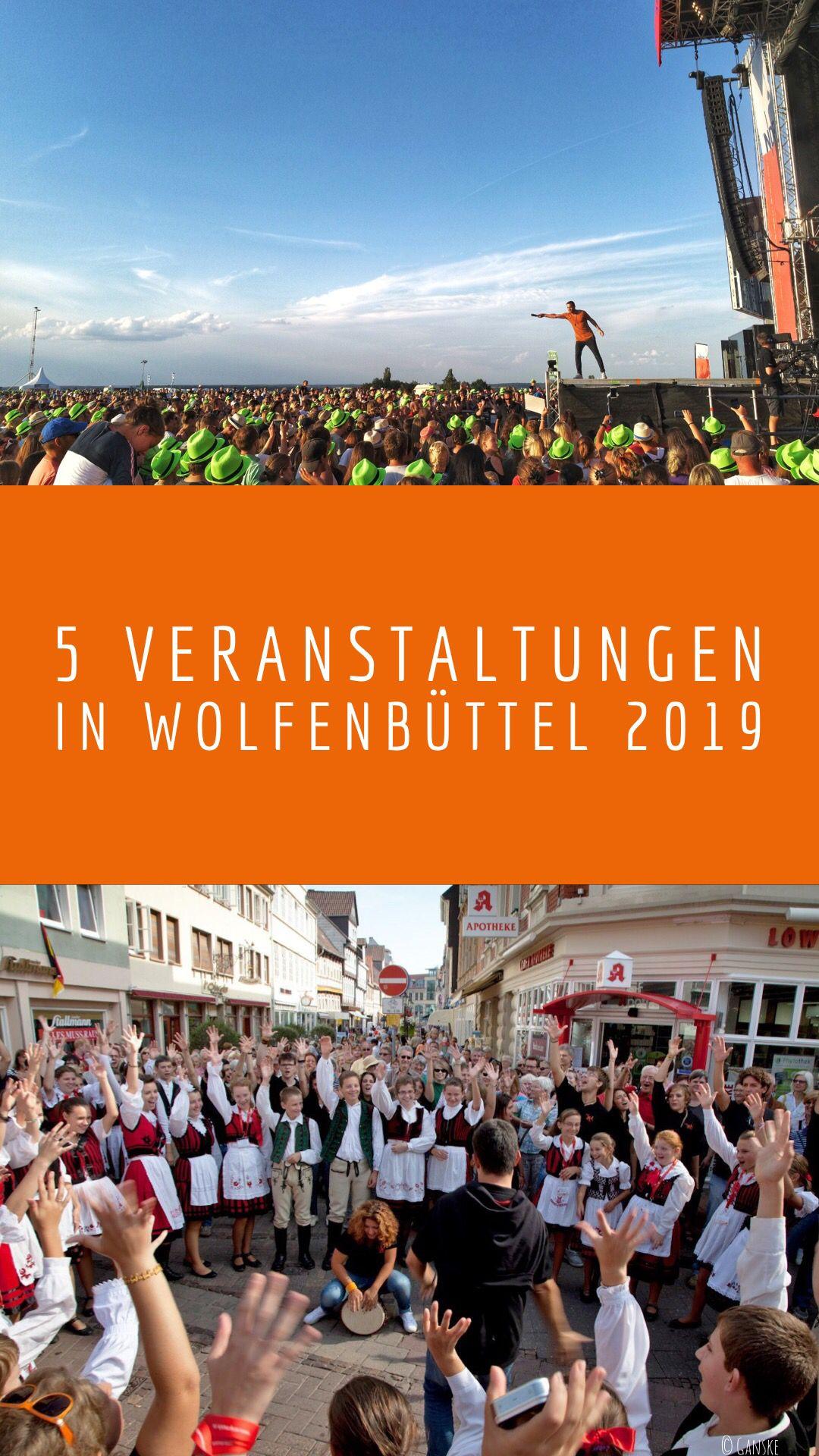 5 Veranstaltungen In Wolfenbuttel 2019 Wolfenbuttel Veranstaltung Veranstaltungstipps