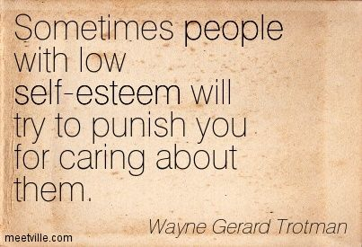 Quotesaboutlowlifepeople Wayne Gerard Trotman Sometimes