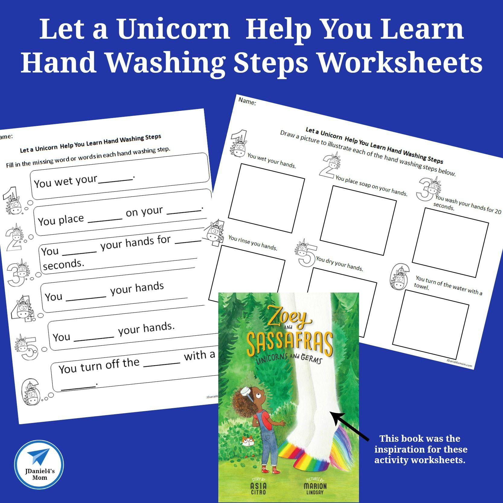 Let A Unicorn Help You Learn Hand Washing Steps Worksheets F It Is Part Of The Zoey And Sassafras Series Hand Washing Worksheets Feelings Activities [ 1666 x 1666 Pixel ]