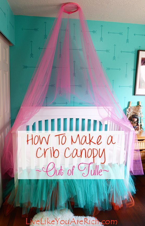 How to make a crib canopy out of tulle canopy easy and for Diy canopy over crib