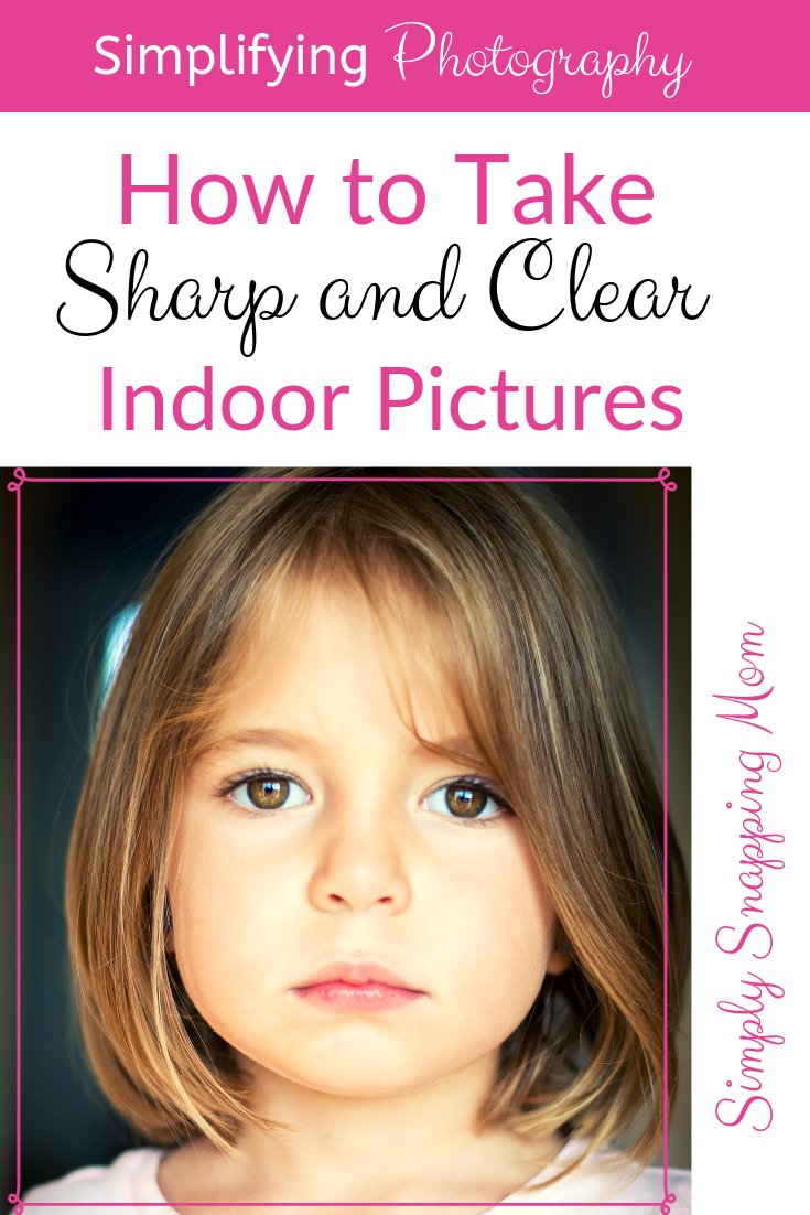 How To Take Indoor Pictures That Are As Good As Your Outdoor Pictures Indoor Photography Tips Dslr Photography Tips Photography Tips