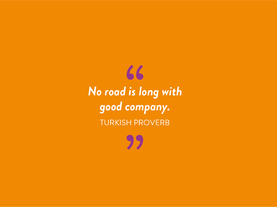 ~Turkish Proverb~