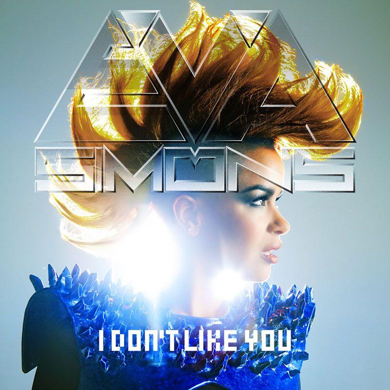 Eva Simons – I Don't Like You (single cover art)