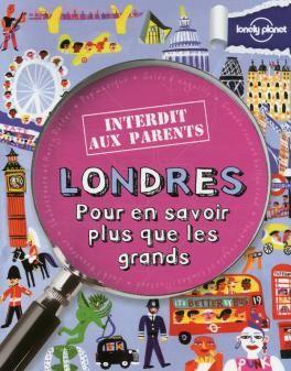 Londres Interdit Aux Parents 3ed Totally London