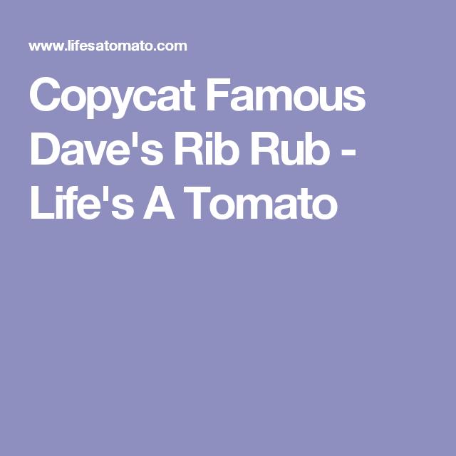 Copycat Famous Dave's Rib Rub - Life's A Tomato