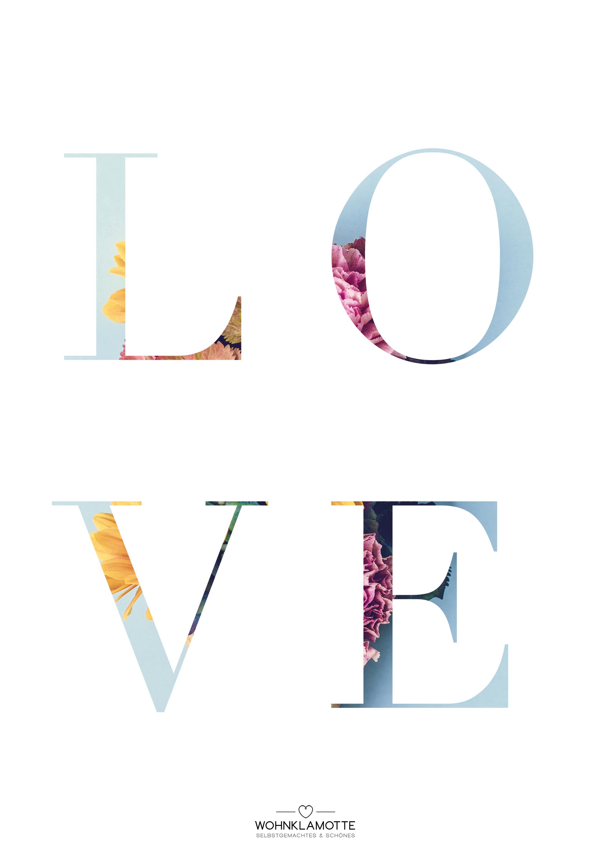 Wir brauchen mehr Liebe auf der Welt. Dieses tolle Printable gibt es für euch ganz gratis zum ausdrucken. Super zum selber aufhängen in einem tollen Bilderrahmen oder perfekt als Last Minute Geschenk.