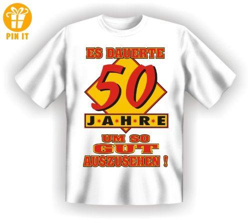 Es dauerte 50 Jahre um so gut - T-Shirt L - T-Shirt XL - T-Shirts mit Spruch | Lustige und coole T-Shirts | Funny T-Shirts (*Partner-Link)
