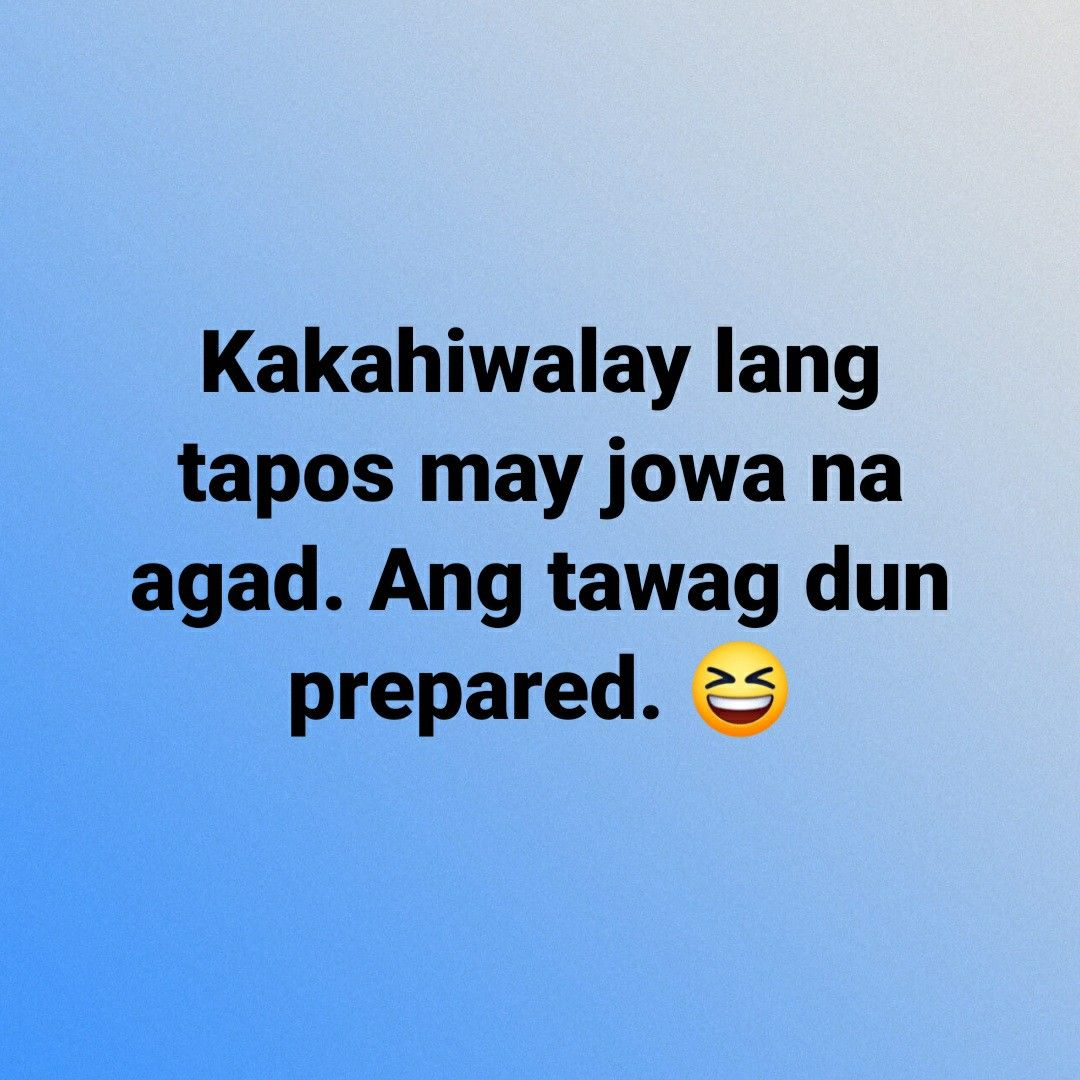 Pin By Aric Reyes On Tagalog Quotes Funny In 2021 Tagalog Quotes Tagalog Quotes Funny Tagalog Quotes Hugot Funny